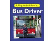 A Day in the Life of a Bus Driver 9SIABBU4U19504