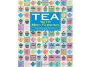 Tea with Mrs Simkins: Delicious Recipes for Making a Meal Out of Tea-time: Cakes, Pastries, Biscuits and Savouries