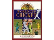 A Complete History of World Cup Cricket: 1975-1999 9SIABBU4UF4543