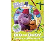 Big & Small - Big and Busy Bumper Book of Fun