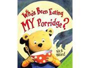 A Wolf at the Door and Who's Been Eating My Porridge