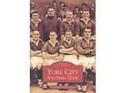 York City Football Club (Archive Photographs: Images of Sport)