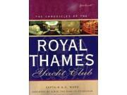 The Chronicles of the Royal Thames Yacht Club 9SIABBU4UZ7658