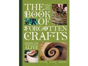 The Book of Forgotten Crafts: Keeping the Traditions Alive 9SIABBU4VR6905