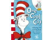 Dr. Seuss'' The Cat in the Hat(TM) - One Cool Cat Colouring and Activity Book