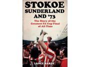 Stokoe, Sunderland and 73: The Story Of the Greatest FA Cup Final Shock of All Time 9SIABBU4XA2925