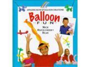 Balloon Fun (Creative Fun) 9SIABBU4XZ9257