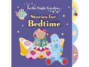 In the Night Garden: Stories for Bedtime