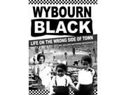 Wybourn Black: Life on the Wrong Side of Town 9SIABBU4XY1990