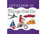 Let's Look at Things That Go (Let's look at board books)
