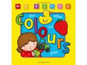 My First Colours (My First Baby Books)