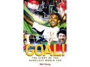 Goal!: The Story of the Homeless World Cup 9SIABBU4YM1522