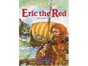 Erik the Red: The Viking Adventurer (What's Their Story?) 9SIABBU56A8866
