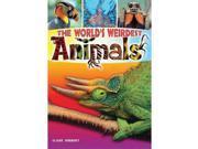 The Worlds Weirdest Animals Book 9SIABBU5279445