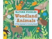 Nature Puzzles: Woodland Animals: A first spotter's activity book 9SIABBU4ZX7199