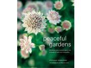 Peaceful Gardens: Transform Your Outside Space into a Haven of Calm and Tranquility (Compacts)