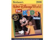 Birnbaum's Walt Disney World for Kids, by Kids! 2006
