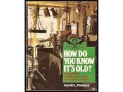 How Do You Know it's Old? 9SIABBU58K7724