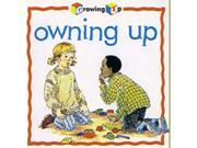 Owning Up (Growing Up)