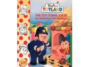 The Toy Town Joker: Activity Book (Toy Town Stories) 9SIABBU5CW1364