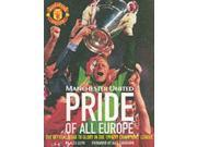 Pride of Europe: The Official Road to Glory in the 98/99 European Cup 9SIABBU52C2929