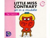 Little Miss Contrary: All in a Muddle (Little Miss New Story Library)