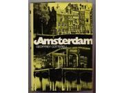 Amsterdam: The Life of a City