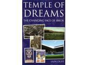 Temple of Dreams: The Changing Face of Ibrox
