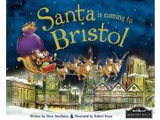 Santa Is Coming to Bristol