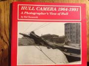 Hull Camera, 1964-91: A Photographer's View of Hull
