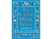 The Nursery Rhyme Book: Remember the Rhymes of Yesterday (Nursery Rhymes) 9SIABBU5424707