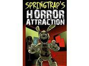 Springtrap's Horror Attraction: An Unofficial Five Nights At Freddy's Action Novel (FNAF Edition) 9SIABBU54U2318