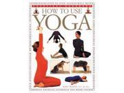 How to Use Yoga (Practical Handbook)