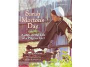 Sarah Morton's Day: A Day in the Life of a Pilgrim Girl 9SIABBU5524305