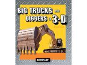Big Trucks and Diggers in 3-D (Caterpillar) (Caterpillar) (Caterpillar) 9SIABBU55U6144