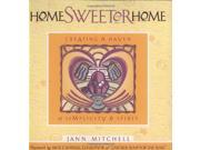 Home Sweeter Home: Creating a Haven of Simplicity and Spirit (Sweet Simplicity, Book 1) (Engraver's Cut Series)