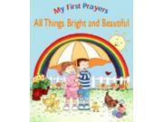 All Things Bright and Beautiful (My First Prayers) 9SIABBU5786712