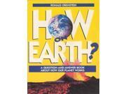 How on Earth?: Bk.2: A Question-and-answer Book About How Our Planet Works