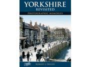 Yorkshire Revisited (Photographic Memories) 9SIABBU57K8857