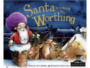 Santa is Coming to Worthing