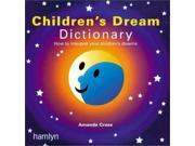 The Children's Dream Dictionary 9SIABBU58M1857