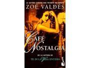 Cafe Nostalgia (Coleccion Autores Espanoles E Hispanoamericanos)