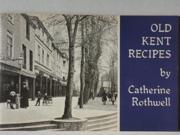 Old Kent Recipes