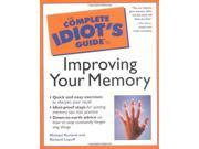 Improving Your Memory (Complete Idiot's Guide to)