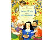 Classic Fairy Tales: Snow White And The Seven Dwarfs