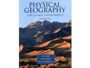 Physical Geography: The Global Environment 9SIABBU5AV3399