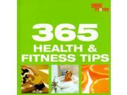 365 Health and Fitness Tips (365 tips a year)