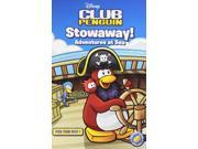 Club Penguin Pick Your Path 1: Stowaway! Adventures at Sea