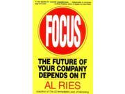 Focus: The Future of Your Company Depends on It