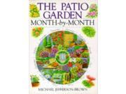 The Patio Garden Month-by-month
